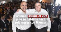 El vice de Tucumán asumirá la gobernación en reemplazo de Manzur