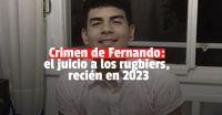 Se demorará un año el juicio a los rugbiers acusados de matar a Fernando Báez Sosa